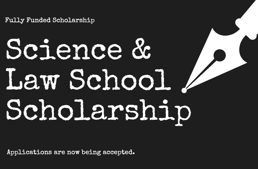 Science and Law school Scholarship