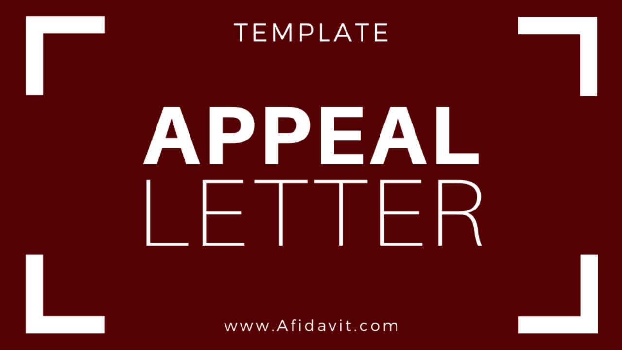 Letter Of Appeal Format And Writing Instructions Appeal Letter Template Sample Example Affidavit